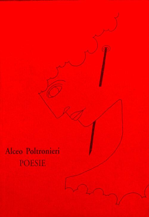 L'arte di Alceo Poltronieri - Poesie